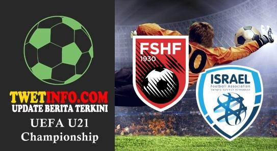 Prediksi Albania U21 vs Israel U21, UEFA U21 03-09-2015