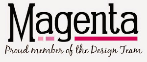 I proudly design for Magenta Stamps!