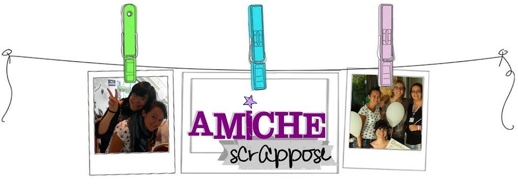 AMICHE SCRAPPOSE
