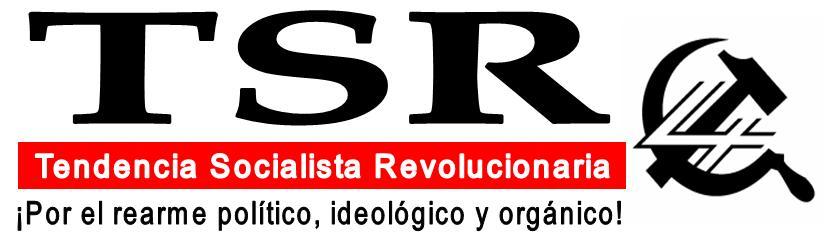 TENDENCIA SOCIALISTA REVOLUCIONARIA (TSR)