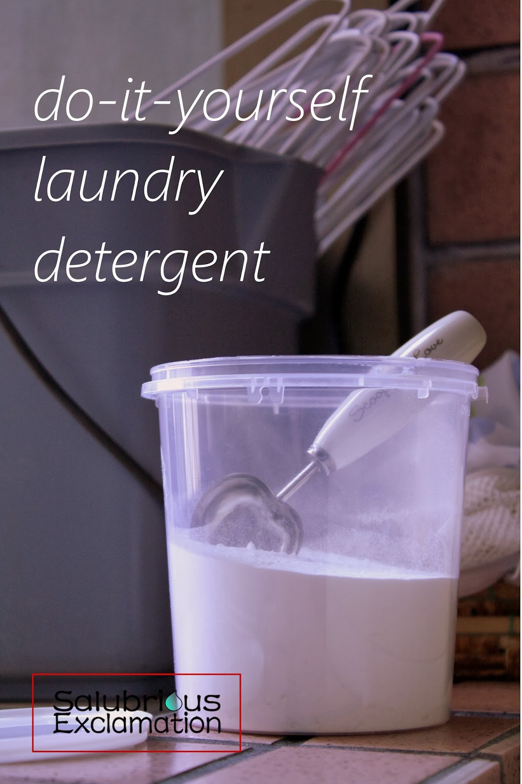 Salubrious Exclamation Make Your Own Natural Laundry