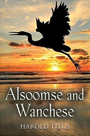 Alsoome and Wanchese