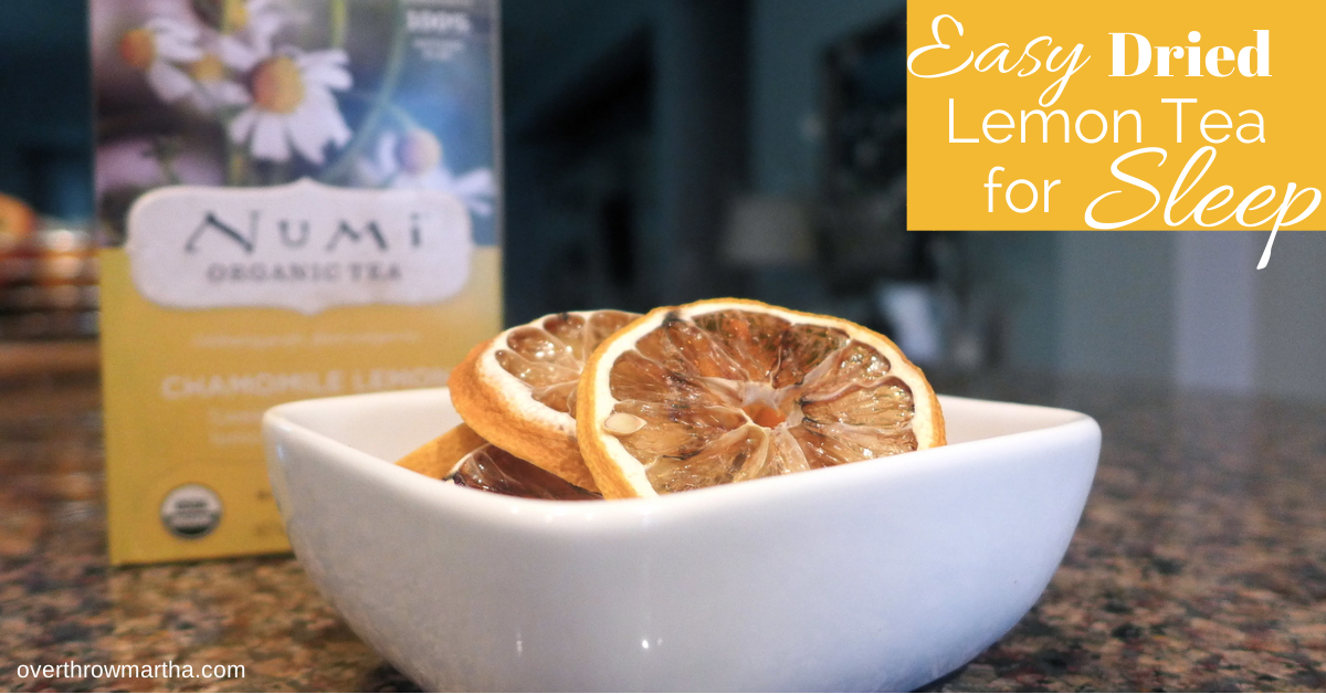 Easy dried lemon tea for sleep #tea #sleep