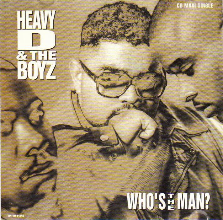 Heavy D & The Boyz – Who's The Man (CDS) (1992) (320 kbps)