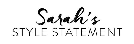 Sarah's Style Statement
