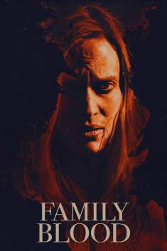 Family Blood Torrent - WEB-DL 720p/1080p Dual Áudio