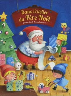 Dans l'atelier du Père-Noël