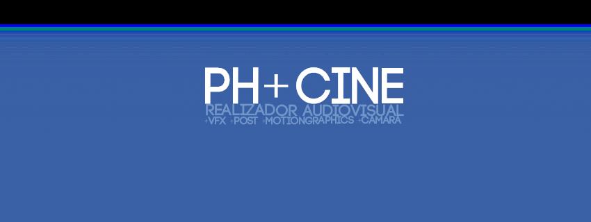PH+ CINE