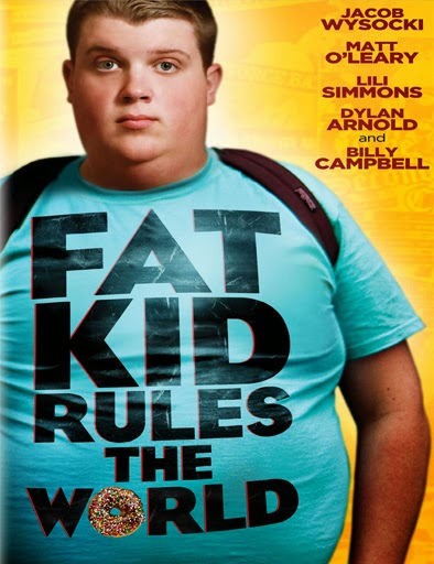 Fat Kid Rules the World (2012)
