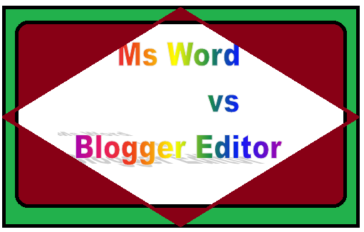 Ms word and blogger editor