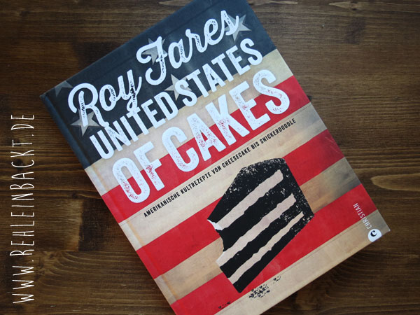 "Backbuch ""Amerikanisch backen: United States of Cakes"" von Roy Fares. 