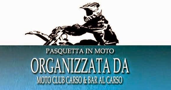 PASQUETTA IN MOTO MC CARSO & BAR AL CARSO