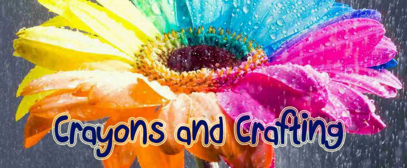 Crayons and Crafting