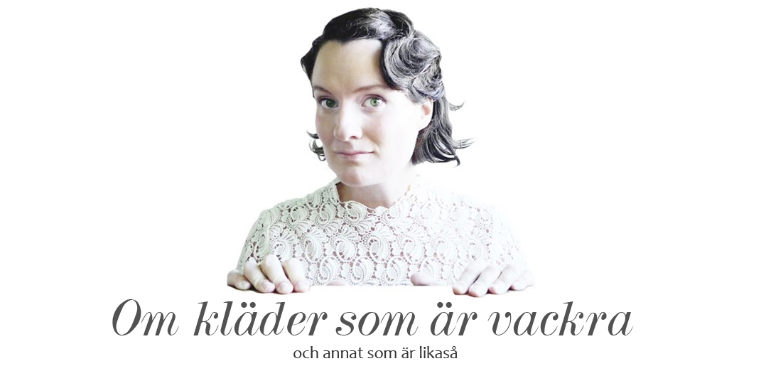 Om kläder som är vackra