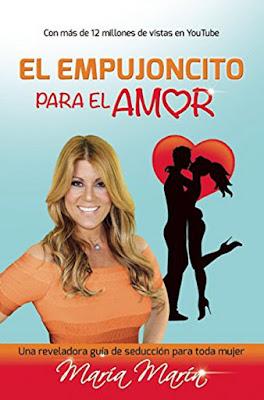 LIBRO - El empujoncito para el amor María Marin (Aguilar - 29 Septiembre 2015) AUTOAYUDA - AMOR - YOUTUBE Edición papel & ebook kindle | Comprar en Amazon España & Amazon USA