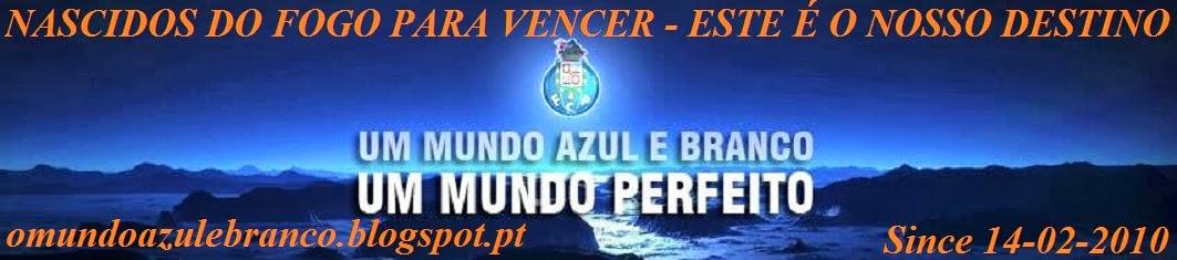 O MUNDO AZUL E BRANCO