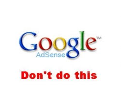 Google Adsense DONT'S