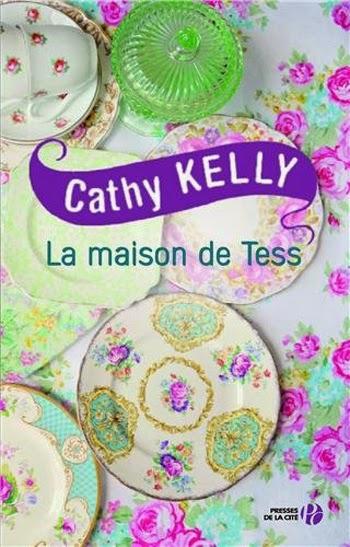http://www.leslecturesdemylene.com/2014/04/la-maison-de-tess-de-cathy-kelly.html
