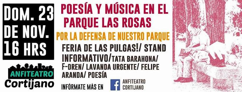 CONCHALI: ANFITEATRO CORTIJANO  POESIA Y MUSICA EN EL PARQUE LAS ROSAS