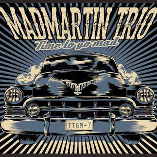 MadMartin Trio Time To Go Mad