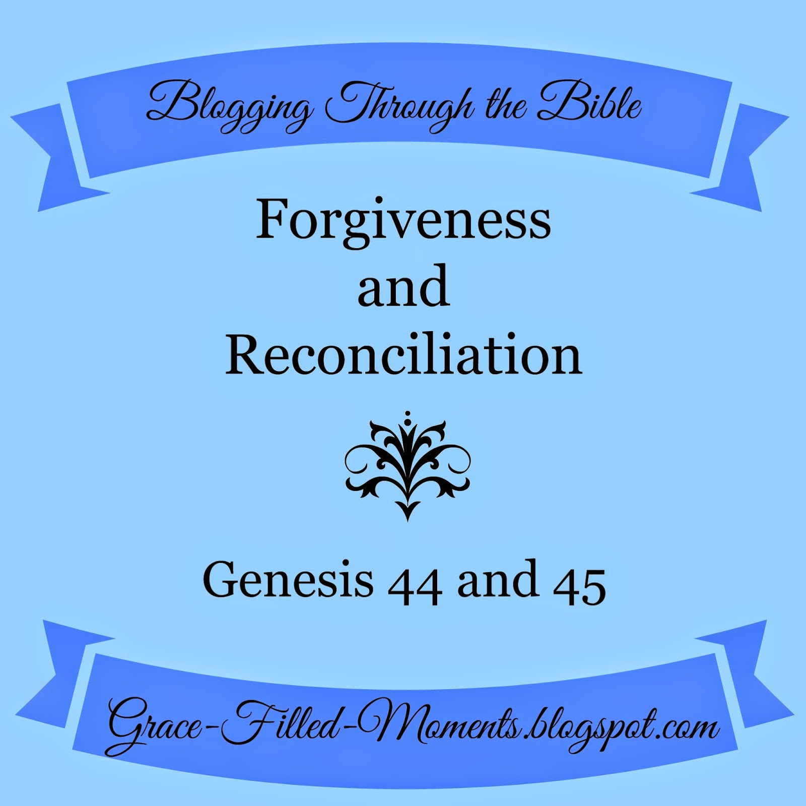 Genesis 44 and 45