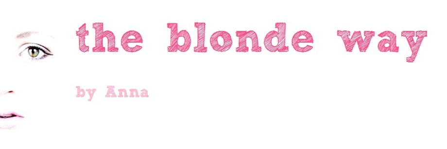 the blonde way by Anna  -  fashion, thoughts and whatever is in my head...