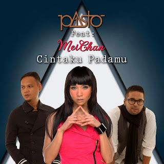 Pasto -1 - Cintaku Padamu (feat. Meichan)