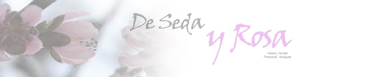 De Seda y Rosa