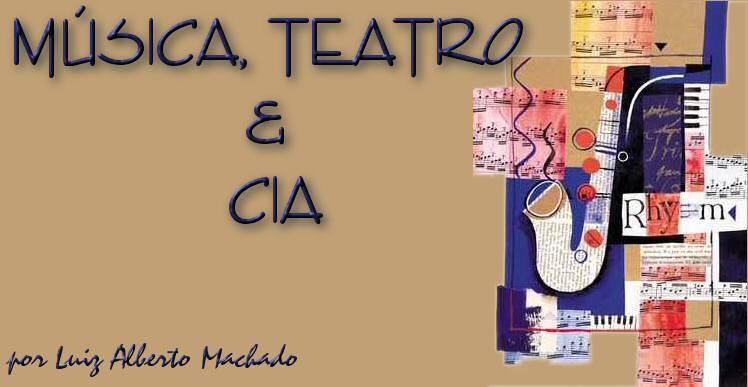 MÚSICA, TEATRO & CIA