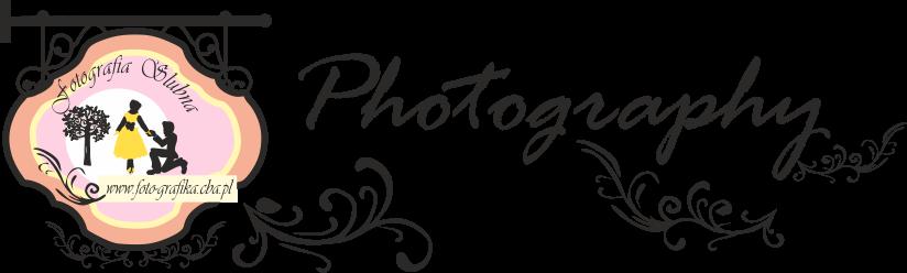 Fotografia Ślubna i nie tylko -  FOTO BLOG