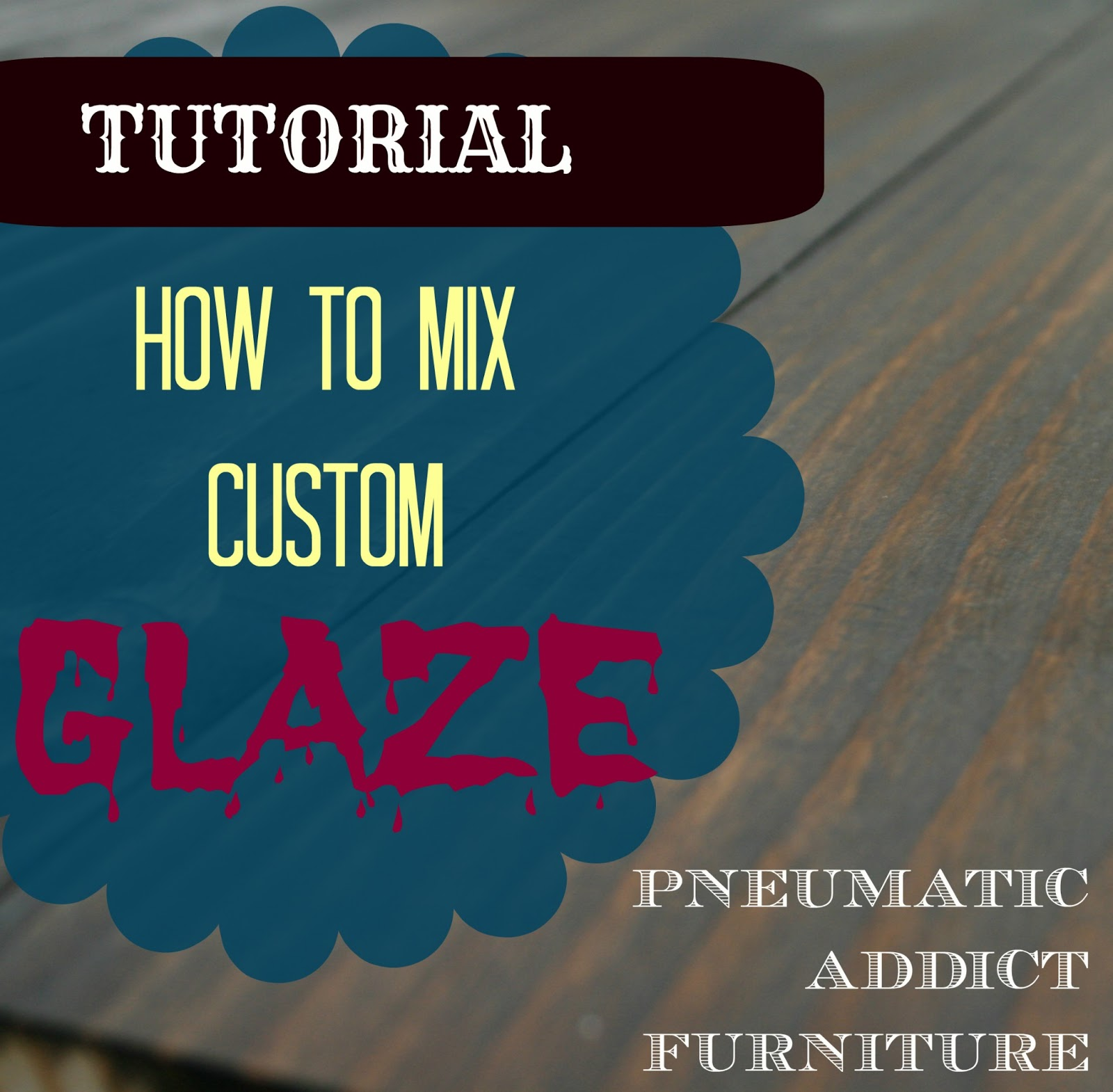 Pneumatic Addict Furniture: Mixing Custom Glaze