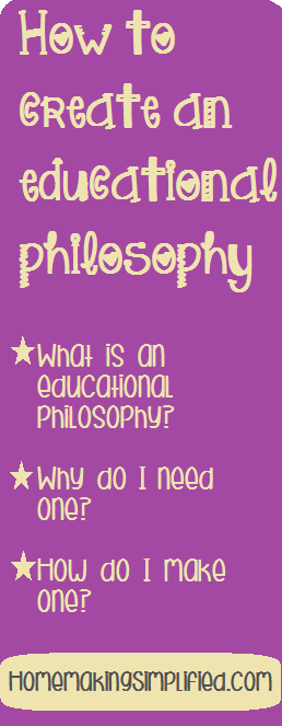 Homemaking Simplified: Educational Philosophy for Classroom and Homeschool Teachers