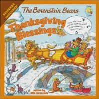 http://www.amazon.com/Berenstain-Thanksgiving-Blessings-Living-Lights/dp/0310734878/ref=sr_1_1?s=books&ie=UTF8&qid=1383998724&sr=1-1&keywords=the+berenstain+bears+thanksgiving+blessings