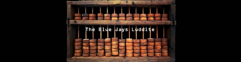 The Blue Jays Luddite