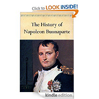 The History of Napoleon Buonaparte by John Gibson Lockhart