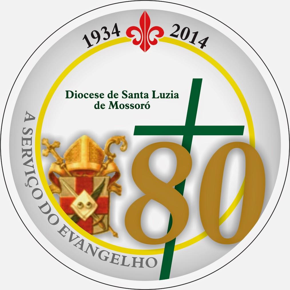 80 ANOS DA DIOCESE DE SANTA LUZIA DE MOSSORÓ