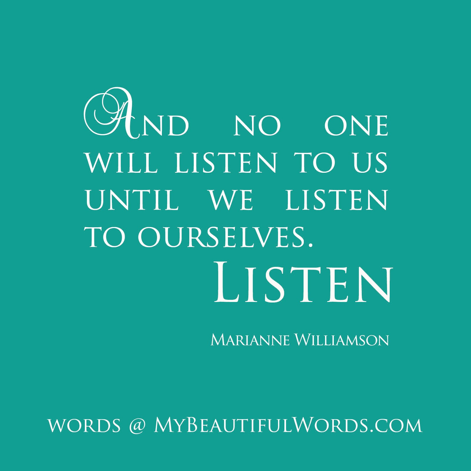 Marianne Williamson Love Quotes My Beautiful Words. Listen.