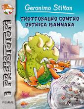 Maggio 2013. I Preistotopi #11: Trottosauro contro ostrica mannara [narrativa]