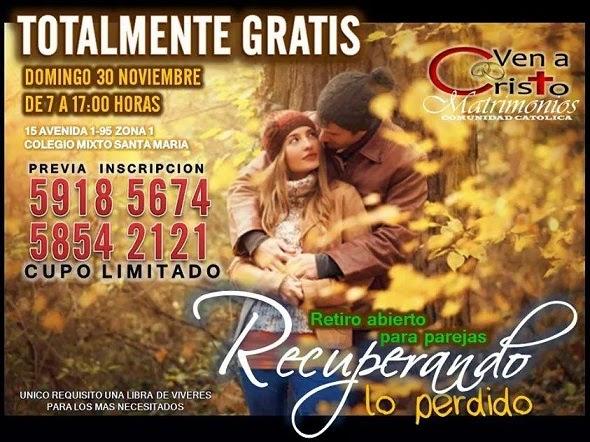 Matrimonios Catolicos Guatemala : Radio católica la voz del señor: retiro para parejas comunidad ven