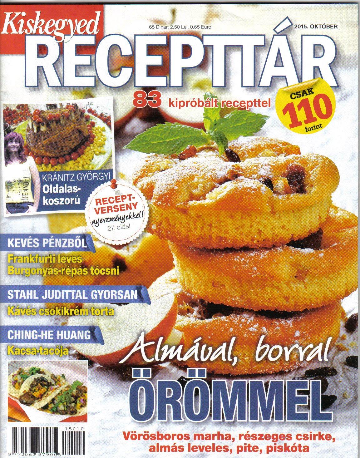 A receptjeim a Kiskegyed RECEPTTÁR újságban is megjelennek