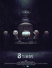 8 tiros (2013) [Latino]