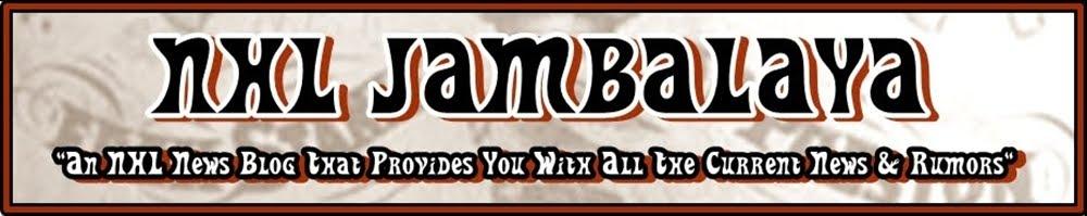 NHL Jambalaya - The National Hockey League News