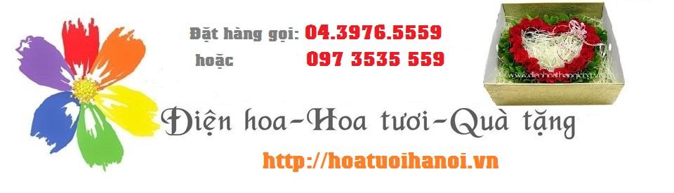 Hoa Tươi Hà Nội - Dịch vụ Điện hoa Trực tuyến