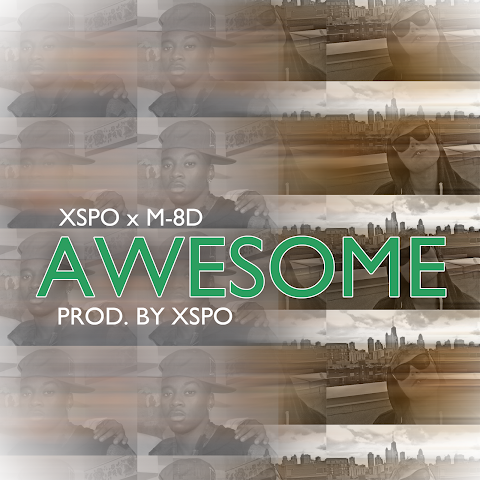 Xspo & M-8D - Awesome