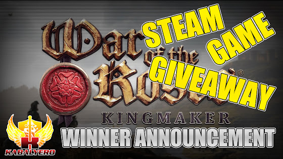 War Of The Roses Kingmaker ★ STEAM Game Giveaway ★ Winner Announcement