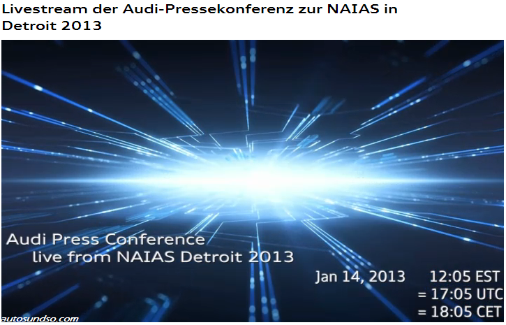 DETROIT 2013: Audi Pressekonferenz Livestream