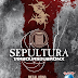 SEPULTURA - Brazilian Metal Icons To Release Sepultura And Les Tambours du Bronx: Metal Veins - Alive At Rock In Rio
