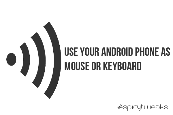 How to Use Android Phone as a Mouse or Keyboard