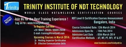 NDT Level II Training from 12 Mar 2014 at Bangalore, India - For more info click on below Image