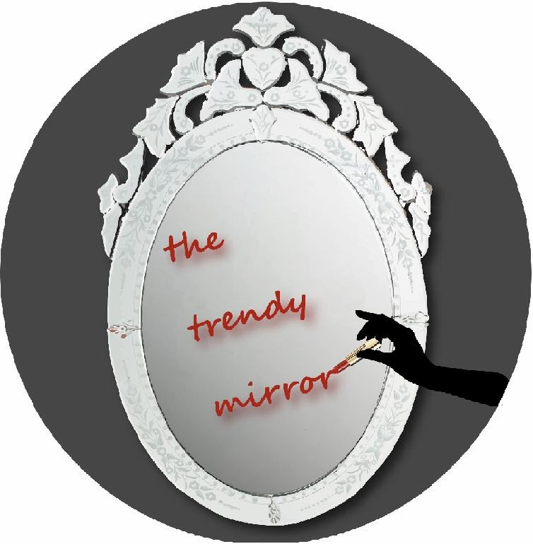THE TRENDY MIRROR